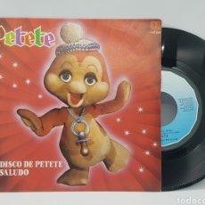 Discos de vinilo: PETETE - EL DISCO DE PETETE + EL SALUDO - BELTER - 1982. Lote 192648983