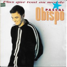 Discos de vinilo: PASCAL OBISPO PLUS QUE TOUT AU MONDE EPIC 1992. Lote 192655930