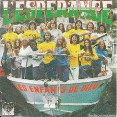 Discos de vinilo: LES ENFANTS DE DIEU L'ESPERANCE EDD MUSIC 1975. Lote 192656680