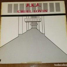 Discos de vinilo: A.K.A CRUEL LOVIN´ MAXI LP RARO. Lote 192671481
