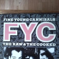 Discos de vinilo: FINE YOUNG CANNIBALS - THE RAW & THE COOKED. Lote 192708232