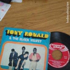 Discos de vinilo: TONY RONALD & THE BLACK VELVET / TAKE A LETTER MARIA / ROCK AND ROOL WOMAN. Lote 192716551