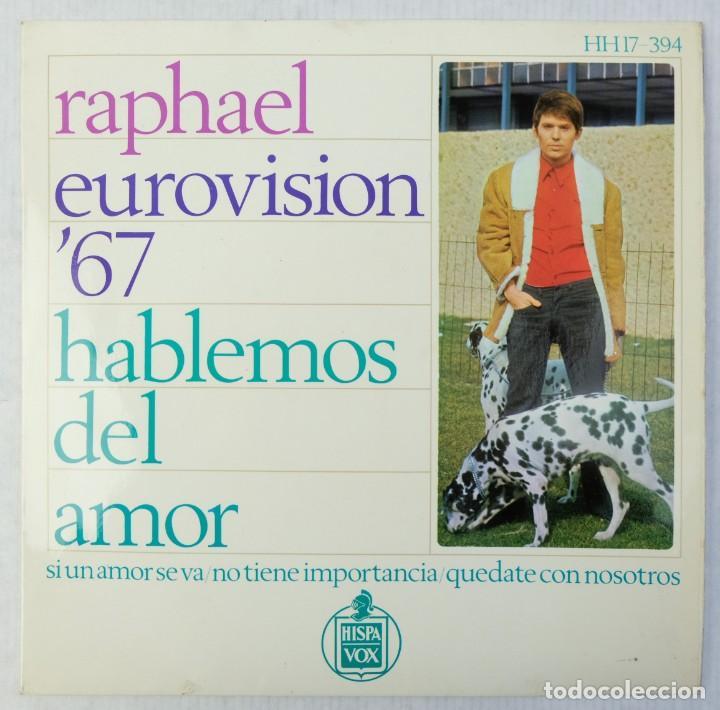 RAPHAEL EUROVISION 1967 - HABLEMOS DEL AMOR - DISCO DE VINILO EP (Música - Discos de Vinilo - EPs - Festival de Eurovisión)