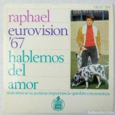 Discos de vinilo: RAPHAEL EUROVISION 1967 - HABLEMOS DEL AMOR - DISCO DE VINILO EP. Lote 192717726
