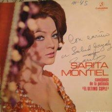 Discos de vinilo: SARA MONTIEL. CANCIONES DE LA PELÍCULA EL ÚLTIMO CUPLÉ, CON DEDICATORIA FIRMADA. Lote 192744838