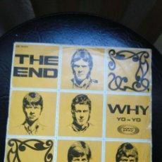 Discos de vinilo: THE END, YO YO / WHY 1967. Lote 192754132