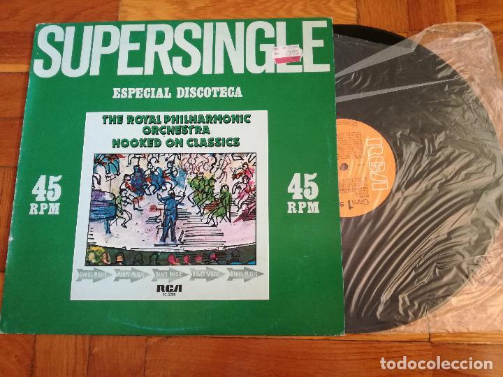 Discos de vinilo: THE ROYAL PHILHARMONIC ORCHESTRA SUPERSINGLE - ESPECIAL DISCOTECA - HOOKED ON CLASSICS - RCA 1981 - Foto 2 - 192758502
