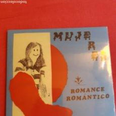 Discos de vinilo: SINGLE. MUJERES. ROMANCE ROMÁNTICO. UN DISCO DE 4 CANCIONES.. Lote 192759887
