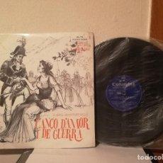 Discos de vinilo: LP - RAFAEL MARTINEZ VALLS - CANÇO D'AMOR I DE GUERRA - DISCOS CLASICA. Lote 192761102