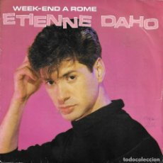 Discos de vinilo: ETIENNE DAHO WEEK-END A ROME VIRGIN 1984. Lote 192770713
