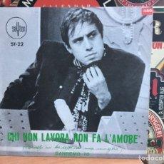 Discos de vinilo: ADRIANO CELENTANO - CHI NON LAVORA NON FA L'AMORE (QUESTO MI HA DETTO IERI (7PULGADAS) (D:NM/C:NM). Lote 192799313