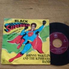 Discos de vinilo: JOHNNY WAKELIN AND THE KINSHASA BAND / BLACK SUPERMAN / BAND THE DRUM. Lote 192807781