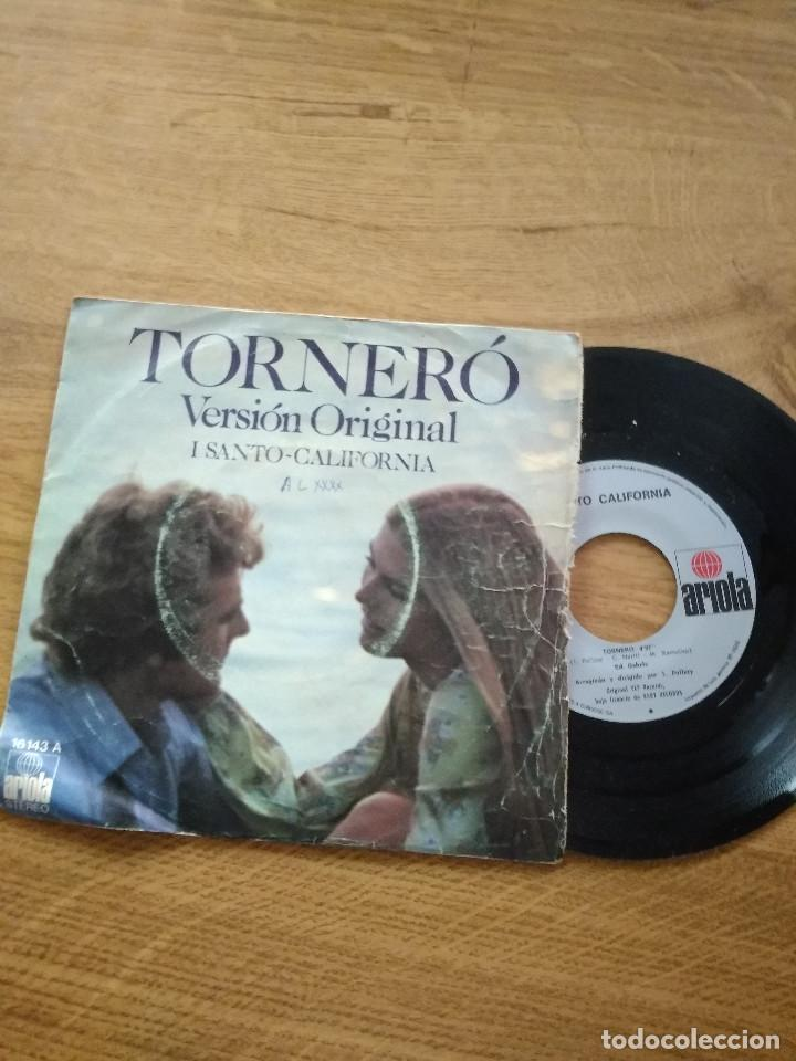 I SANTO CALIFORNIA / TORNERÓ / SE DAVVERO MI VUOI BENE (Música - Discos - Singles Vinilo - Canción Francesa e Italiana)
