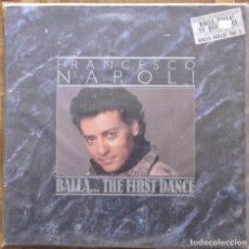 Discos de vinilo: FRANCESCO NAPOLI. BALLA... THE FIRST DANCE. BCM RECORDS, BOY LP 02. ESPAÑA, 1987.. Lote 192817335