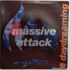 Discos de vinilo: MASSIVE ATTACK - DAY DREAMING SG ED. UK 1990. Lote 192819712