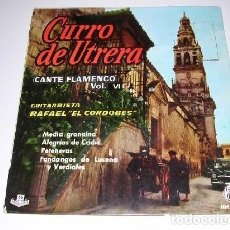 Discos de vinilo: CURRO DE UTRERA CANTE FLAMENCO VOL. 6. Lote 192829793