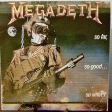 Disques de vinyle: MEGADETH. SO FAR, SO GOOD...SO WHAT! 1988. Lote 192839928