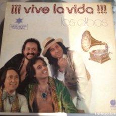 Discos de vinilo: LOS ALBAS - VIVE LA VIDA. Lote 192850986