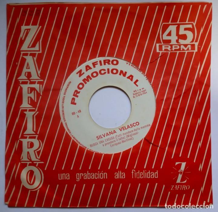 SILVANA VELASCO - BUSCA UNA EXCUSA / ELLA ESTA CONTIGO - SINGLE PROMOCIONAL 1964 - ZAFIRO (Música - Discos - Singles Vinilo - Solistas Españoles de los 50 y 60)