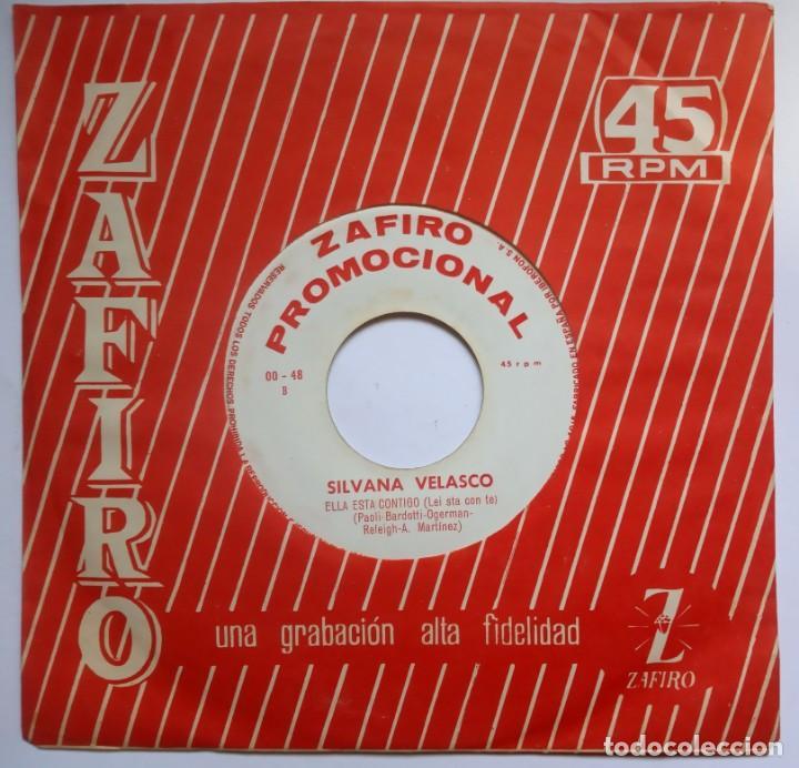 Discos de vinilo: SILVANA VELASCO - busca una excusa / ella esta contigo - SINGLE PROMOCIONAL 1964 - ZAFIRO - Foto 2 - 192855915