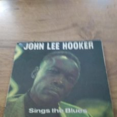 Discos de vinilo: JOHN LEE HOOKER SINGS THE BLUES / I LOVE TO SEE YOU WALKING / I´M GONNA KEEP ON WALKING LOST MY JOB. Lote 192857571