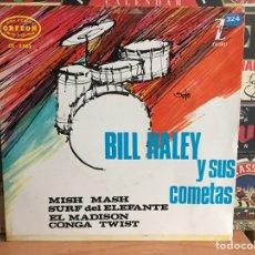 Discos de vinilo: BILL HALEY Y SUS COMETAS: MISH MASH (EP) (OE-3.003) (D:NM/C:NM). Lote 192856036