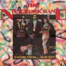 Discos de vinilo: THE NEW YORK BAND - DAME VIDA... ALWAYS / LP DE 1991 RF-7983. Lote 192860221
