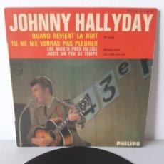 Discos de vinilo: EP JOHNNY HALLYDAY. QUAND REVIENT LA NUIT. + 3 TEMAS. PHILIPS. 437.054 BE. FRANCE.. Lote 192861613