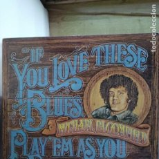 Discos de vinilo: MICHAEL BLOOMFIELD . IF YOU LOVE THESE BLUES PLAY'EM AS YOU PLEASE & ANALINE. Lote 192872911