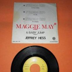 Discos de vinilo: JEFFREY HESS. MAGGIE MAY. NUMERO UNO. EXPANSE 1971.. Lote 192895006