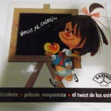 Discos de vinilo: LOS CHAVALITOS - VAMOS AL COLEGIO + PELUSIN MAQUINISTA + EL COHETE + EL TWIST DE LOS OSITOS EP. Lote 192923002