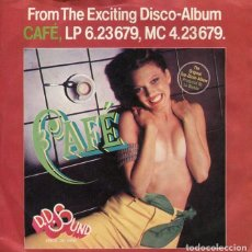 Dischi in vinile: D.D.SOUND / CAFE / SHE'S NOT A DISCO LADY (SINGLE 1978 ALEMAN). Lote 254775525