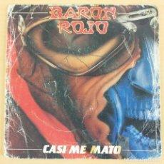 Discos de vinilo: BARON ROJO - CASI ME MATO (SG) 1983. Lote 192979376