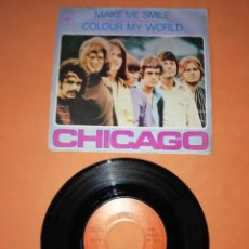 Discos de vinilo: CHICAGO .MAKE ME SMILE. COLOUR MY WORLD. CBS 1970 . Lote 192993880