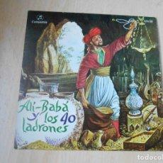 Discos de vinilo: CUENTO INFANTIL - ALI BABA Y LOS CUARENTA LADRONES, SG, ALI BABA Y LOS CUARENTA + 1, AÑO 1969. Lote 193020105