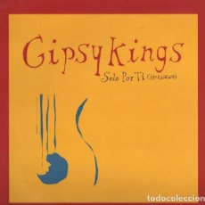 Discos de vinilo: GIPSY KINGS – SOLO POR TI (AMIWAWA) - MAXI-SINGLE NETHERLANDS 1997. Lote 193024090