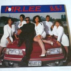Discos de vinilo: MR. LEE - GET BUSY - 1989. Lote 193027735