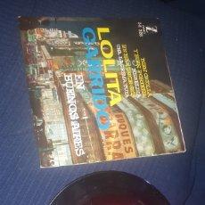 Discos de vinilo: SINGLE LOLITA GARRIDO EN BUENOS AIRES BIEN CRIOLLA Y BIEN PORTEÑA ZAFIRO. Lote 193033667