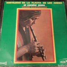 Discos de vinilo: SORTILEGIO DE LA FLAUTA DE LOS ANDES. EL CONDOE PASA. VIDALA DE CULAMPAJA. ESPAÑA.. Lote 193040716