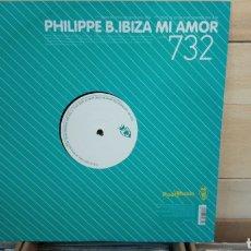 Discos de vinilo: PHILIPPE B.–IBIZA MI AMOR . MAXI VINILO ELECTRO HOUSE. Lote 193055963