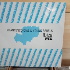 Discos de vinilo: FRANCESCO DIAZ & YOUNG REBELS – IBIZA. MAXI ELECTRO HOUSE. Lote 193056915