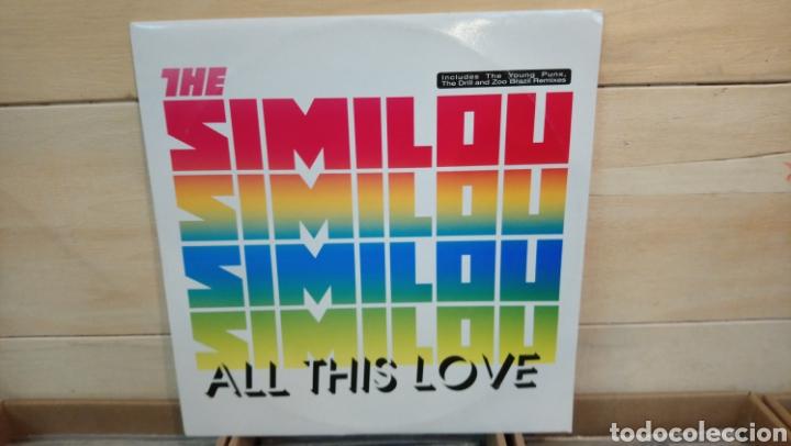 THE SIMILOU–ALL THIS LOVE . MAXI VINILO ELECTRO HOUSE (Música - Discos de Vinilo - Maxi Singles - Techno, Trance y House)
