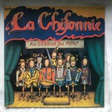 Discos de vinilo: LA CHIFONNIE - AU-DESSUS DU PONT' (LP VINILO. CARPETA ABIERTA CON LETRAS. ORIGINAL 1980). Lote 193065943
