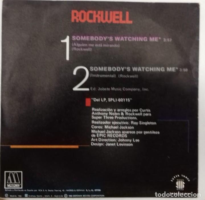 Discos de vinilo: ROCKWELL - SOMEBODY´S WATCHING ME (ALGUIEN ME ESTA MIRANDO) SG ED. ESPAÑOLA 1984 - Foto 2 - 193070320