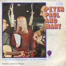 Discos de vinilo: PETER, PAUL AND MARY / COMPRENDO EL ROCK AND ROLL / FORBABY (SINGLE 1967). Lote 193073486