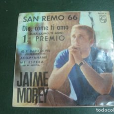 Discos de vinilo: JAIME MOREY. SAN REMO 66. DIO COME TI AMO. 1º PREMIO. EP. 463 393 PE. PHILIPS.. Lote 193115501
