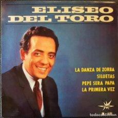 Disques de vinyle: VINILO FIRMADO 7 - ELISEO DEL TORO **FIRMADO Y CON DEDICATORIA. Lote 193165950