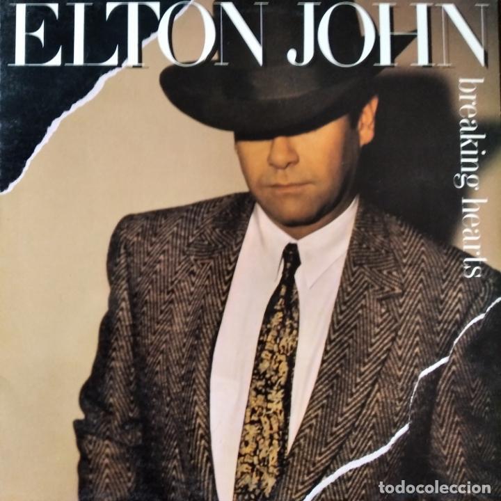 ELTON JOHN - BREAKING HEARTS - LP 1984 (Música - Discos de Vinilo - EPs - Pop - Rock - New Wave Extranjero de los 80)