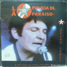 Discos de vinilo: BRUNO LOMAS // ROGARE // LA POLICIA DEL PARAISO // 1990 // (VG VG) MAXISINGLE. Lote 193207622