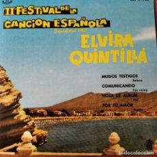 Discos de vinilo: II FESTIVAL DE LA CANCION ESPAÑOLA BENIDORM 1960- ELVIRA QUINTILLA EP COMUNICAND0/ MUDOS TESTIGOS +2. Lote 193209787